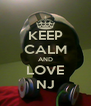 KEEP CALM AND LOVE NJ - Personalised Poster A4 size