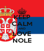 KEEP CALM AND LOVE NOLE - Personalised Poster A4 size