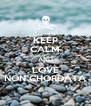 KEEP CALM AND LOVE NON CHORDATA - Personalised Poster A4 size