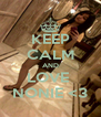KEEP CALM AND LOVE  NONIE <3 - Personalised Poster A4 size