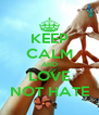 KEEP CALM AND LOVE NOT HATE - Personalised Poster A4 size