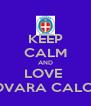 KEEP CALM AND LOVE  NOVARA CALCIO - Personalised Poster A4 size