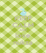 KEEP CALM AND love nukza - Personalised Poster A4 size