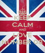 KEEP CALM AND LOVE NUMBER 08 - Personalised Poster A4 size