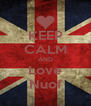 KEEP CALM AND Love Nuof - Personalised Poster A4 size