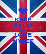 KEEP CALM AND LOVE NYREE - Personalised Poster A4 size
