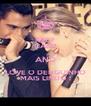 KEEP CALM AND LOVE O DENGUINHO MAIS LINDO ! - Personalised Poster A4 size