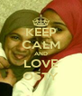 KEEP CALM AND LOVE O5TY - Personalised Poster A4 size