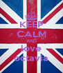 KEEP CALM AND love octavia - Personalised Poster A4 size