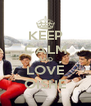 KEEP CALM AND LOVE OISHE - Personalised Poster A4 size