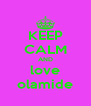 KEEP CALM AND love olamide - Personalised Poster A4 size