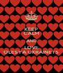 KEEP CALM AND LOVE OLESYA UKRAINETS - Personalised Poster A4 size