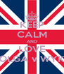 KEEP CALM AND LOVE OLGA v WYK - Personalised Poster A4 size
