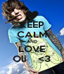 KEEP CALM AND LOVE Oli    <3 - Personalised Poster A4 size