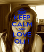 KEEP CALM AND LOVE OLI ! - Personalised Poster A4 size
