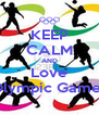 KEEP CALM AND Love Olympic Games - Personalised Poster A4 size
