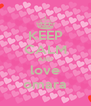 KEEP CALM AND love omara - Personalised Poster A4 size