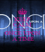 KEEP CALM AND LOVE  ONCE UPON  A TIME - Personalised Poster A4 size