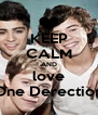KEEP CALM AND love One Derection - Personalised Poster A4 size