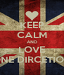 KEEP CALM AND LOVE ONE DIRCETION - Personalised Poster A4 size