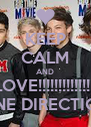 KEEP CALM AND LOVE!!!!!!!!!!!!!!! ONE DIRECTION - Personalised Poster A4 size
