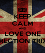 KEEP CALM AND LOVE ONE DIRECTION TRIXIE - Personalised Poster A4 size