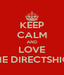 KEEP CALM AND LOVE ONE DIRECTSHION - Personalised Poster A4 size