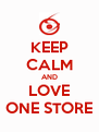 KEEP CALM AND LOVE ONE STORE - Personalised Poster A4 size