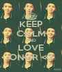 KEEP CALM AND LOVE ONUR <3 - Personalised Poster A4 size