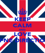 KEEP CALM AND LOVE OPNE DIRECTION - Personalised Poster A4 size