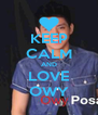 KEEP CALM AND LOVE OWY - Personalised Poster A4 size