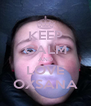 KEEP CALM AND LOVE OXSANA - Personalised Poster A4 size