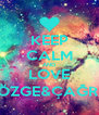 KEEP CALM AND LOVE ÖZGE&ÇAĞRI - Personalised Poster A4 size