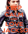 KEEP CALM AND LOVE P. JACKSON - Personalised Poster A4 size