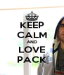KEEP CALM AND LOVE PACK - Personalised Poster A4 size
