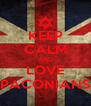 KEEP CALM AND LOVE PACONIANS - Personalised Poster A4 size