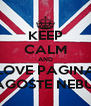KEEP CALM AND LOVE PAGINA DRAGOSTE NEBUNA - Personalised Poster A4 size