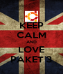 KEEP CALM AND LOVE PAKET 3 - Personalised Poster A4 size