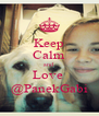 Keep Calm and Love  @PanekGabi - Personalised Poster A4 size