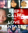 KEEP CALM AND LOVE PANTASTIS - Personalised Poster A4 size