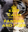 KEEP CALM AND LOVE PANTHER AND TIGER - Personalised Poster A4 size