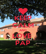 KEEP CALM AND LOVE  PAP - Personalised Poster A4 size