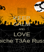 KEEP CALM AND LOVE Papiche T3Ae Russia  - Personalised Poster A4 size