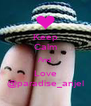 Keep Calm And Love @paradise_anjel - Personalised Poster A4 size