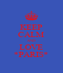 KEEP CALM AND LOVE *PARIS* - Personalised Poster A4 size