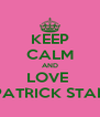 KEEP CALM AND LOVE  PATRICK STAR - Personalised Poster A4 size