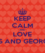 KEEP CALM AND LOVE PATRIOTS AND GEORGIA TECH - Personalised Poster A4 size