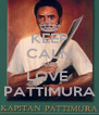 KEEP CALM AND LOVE  PATTIMURA - Personalised Poster A4 size