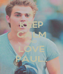 KEEP CALM AND LOVE PAUL.. - Personalised Poster A4 size
