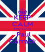 KEEP CALM AND LOVE  Paul Carrack - Personalised Poster A4 size